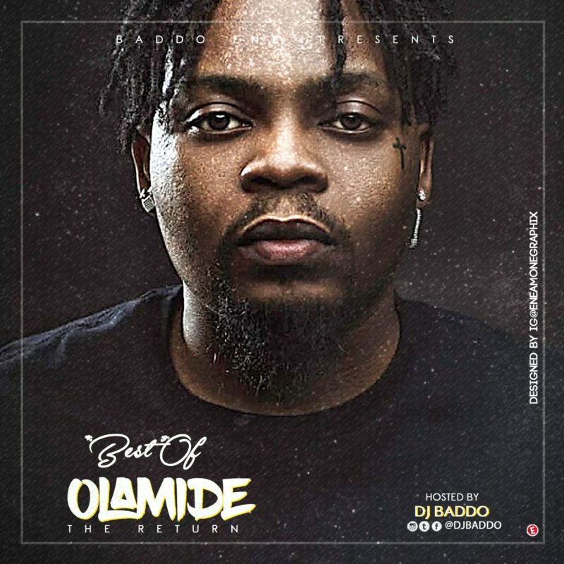 "DJ Baddo – ""Best Of Olamide Mix"" [The Return]"