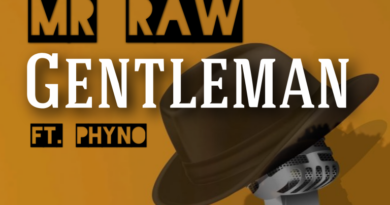 "Mr Raw – ""Gentleman"" ft. Phyno"